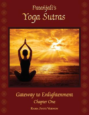 Patanjali's Yoga Sutras: Gateway to Enlightenment Book One Cover Image