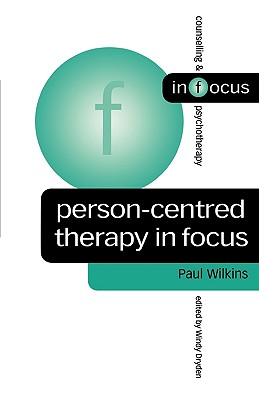 Person-Centred Therapy in Focus (Counselling & Psychotherapy in Focus) Cover Image