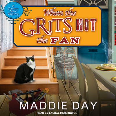 Cover for When the Grits Hit the Fan (Country Store Mystery #3)