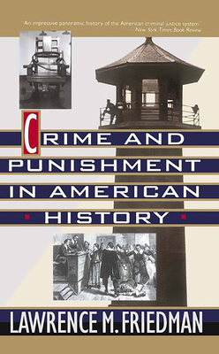 Crime And Punishment In American History Cover Image