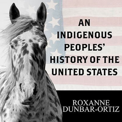 An Indigenous Peoples' History of the United States Lib/E Cover Image