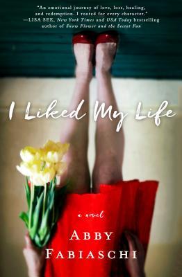 I Liked My Life: A Novel Cover Image