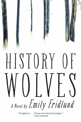 History of Wolves: A Novel Cover Image