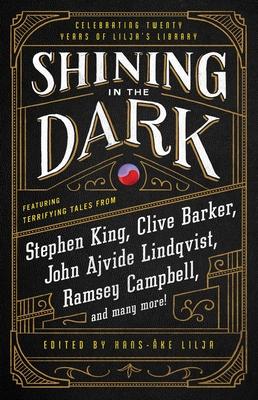 Shining in the Dark: Celebrating 20 Years of Lilja's Library Cover Image