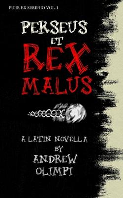 Perseus et Rex Malus: A Latin Novella Cover Image