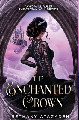 The Enchanted Crown: A Sleeping Beauty Retelling Cover Image
