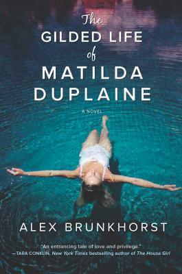 The Gilded Life of Matilda Duplaine Cover Image