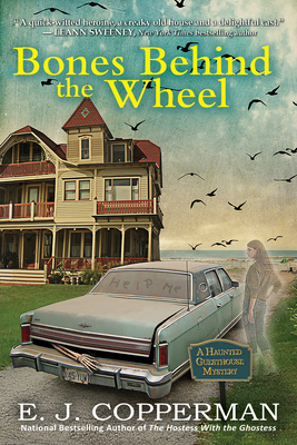 Bones Behind the Wheel: A Haunted Guesthouse Mystery Cover Image