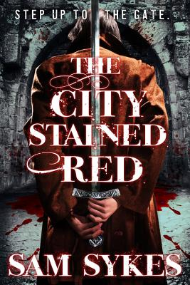 The City Stained Red (Bring Down Heaven #1) Cover Image
