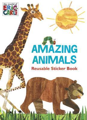 Amazing Animals (The World of Eric Carle)