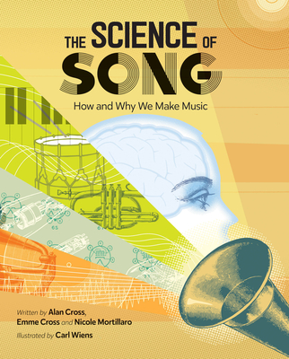The Science of Song: How and Why We Make Music Cover Image