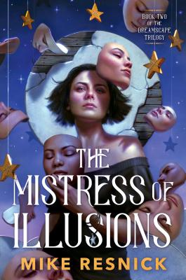 Cover for The Mistress of Illusions (The Dreamscape Trilogy #2)