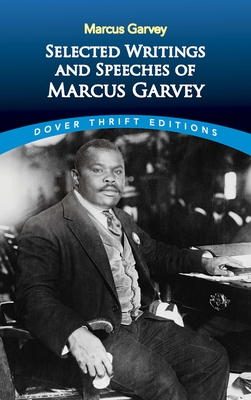 Selected Writings and Speeches of Marcus Garvey (Dover Thrift Editions) Cover Image