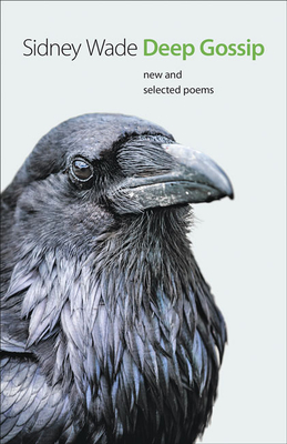 Deep Gossip: New and Selected Poems (Johns Hopkins: Poetry and Fiction) Cover Image