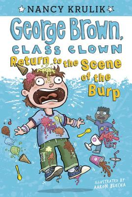 Return to the Scene of the Burp #19 (George Brown, Class Clown #19) Cover Image