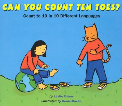 Can You Count Ten Toes?: Count to 10 in 10 Different Languages Cover Image