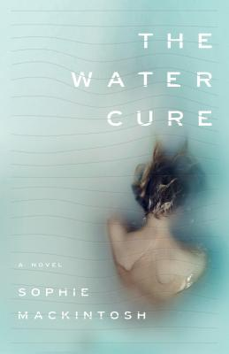 The Water Cure: A Novel Cover Image