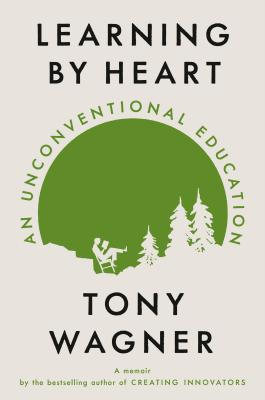 Learning by Heart: An Unconventional Education Cover Image