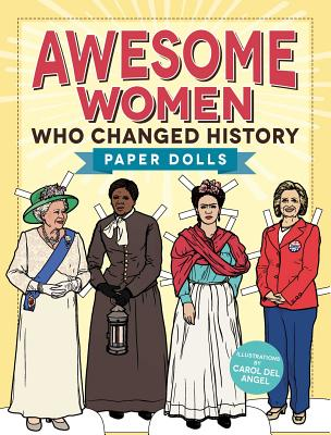 Awesome Women Who Changed History: Paper Dolls Cover Image