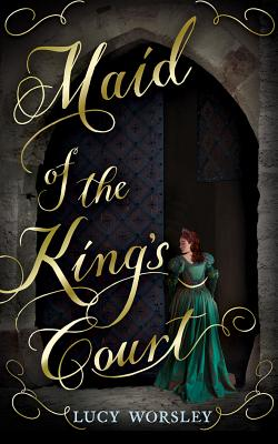 Maid of the King's Court Cover Image
