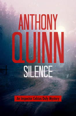 Cover for Silence (Inspector Celcius Daly Mysteries #3)