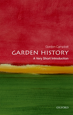 Garden History: A Very Short Introduction Cover Image