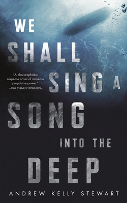 We Shall Sing a Song into the Deep Cover Image