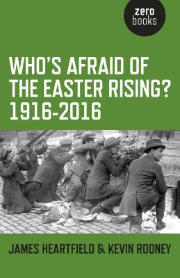 Cover for Who's Afraid of the Easter Rising? 1916-2016