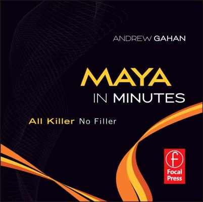 Maya in Minutes: All Killer, No Filler Cover Image
