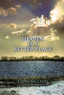 Heaven Is a Better Place Cover