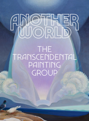 Another World: The Transcendental Painting Group Cover Image