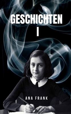 Geschichten I: Die Anne-Frank-Geschichtensammlung Cover Image