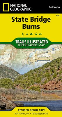 State Bridge, Burns (National Geographic Trails Illustrated Map #120) Cover Image