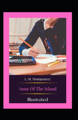 Anne of the Island Illustrated Cover Image