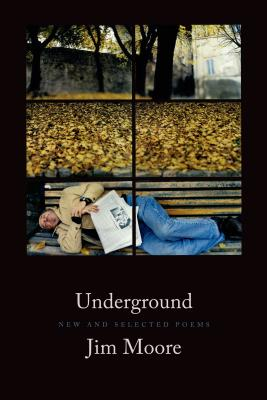 Underground: New and Selected Poems Cover Image