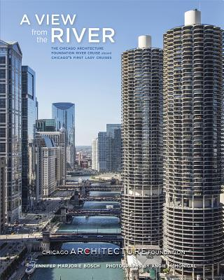 A View from the River: The Chicago Architecture Foundation River Cruise Aboard Chicago's First Lady Cruises Cover Image