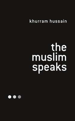 The Muslim Speaks Cover Image