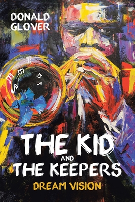 The Kid and the Keepers: Dream Vision Cover Image