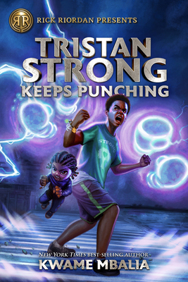 Tristan Strong Keeps Punching (A Tristan Strong Novel, Book 3) Cover Image