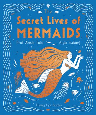 The Secret Lives of Mermaids (The Secret Lives Series) Cover Image