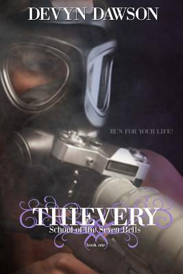 Thievery: School of the Seven Bells Cover Image