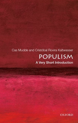 Populism: A Very Short Introduction (Very Short Introductions) Cover Image