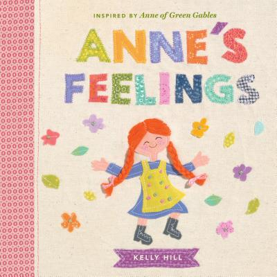 Anne's Feelings: Inspired by Anne of Green Gables Cover Image