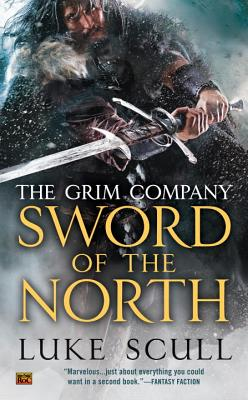 Cover for Sword of the North (The Grim Company #2)
