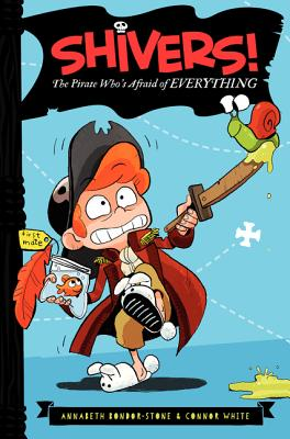 The Pirate Who's Afraid of Everything (Shivers! #1) Cover Image