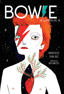 Bowie: An Illustrated Life Cover Image