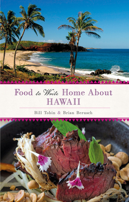 Food to Write Home About...Hawaii Cover Image