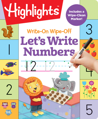 Write-On Wipe-Off Let's Write Numbers (Highlights Write-On Wipe-Off Fun to Learn Activity Books) Cover Image