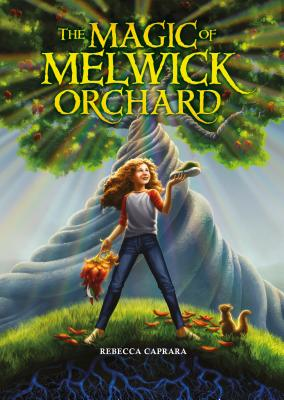 The Magic of Melwick Orchard Cover Image
