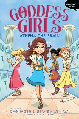Cover for Athena the Brain (Goddess Girls Graphic Novel #1)